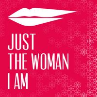 Just the woman I am 2016 si svolgerà il 6 marzo